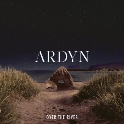 Ardyn - Over the River2