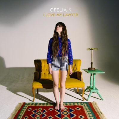 Ofelia K - I Love My Lawyer