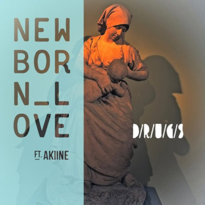 drugs-new-born-love-akiine