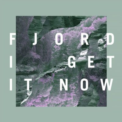 Fjord-I-Get-It-Now