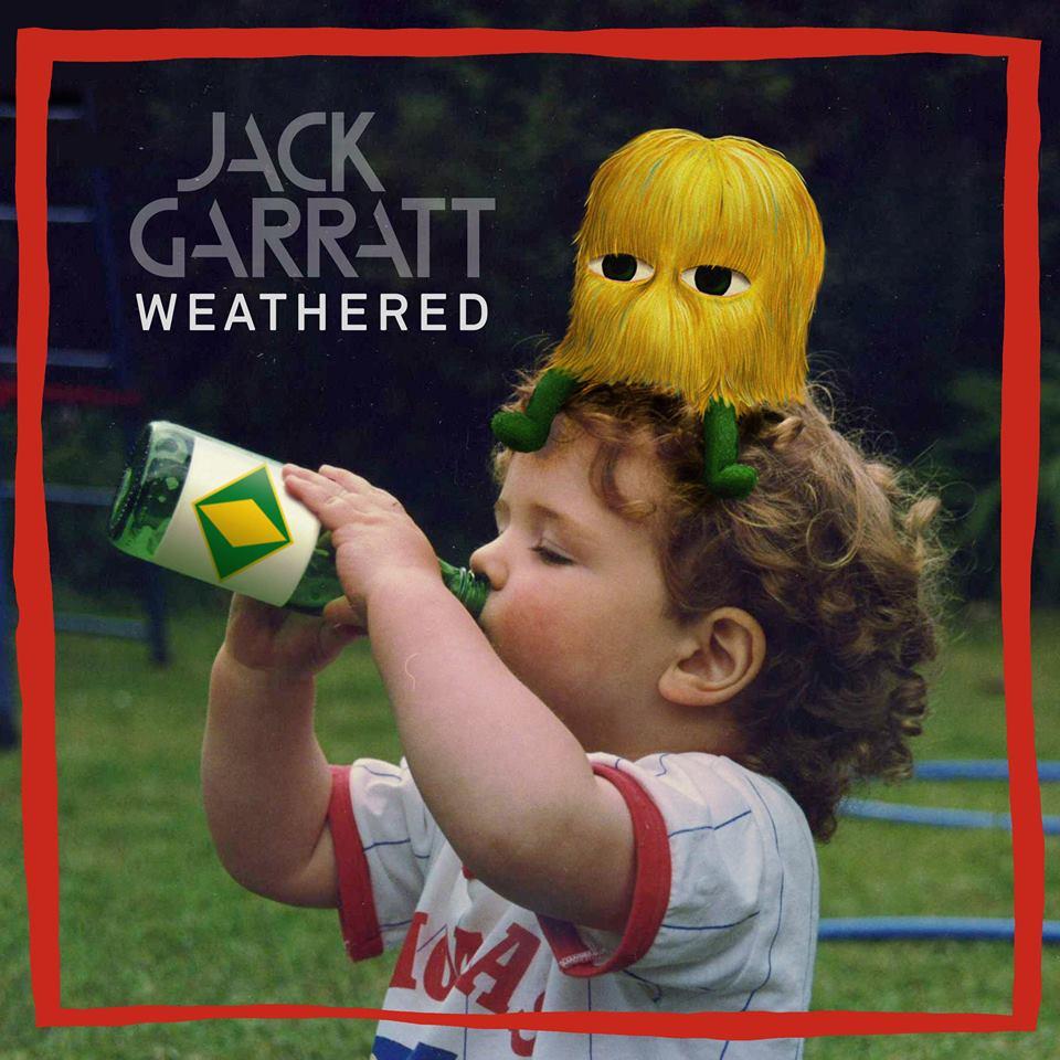 Jack Garratt - Wheathered