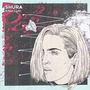 Shura - White Light